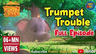 Jungle book Season 2 Episode 18 Trumpet Trouble