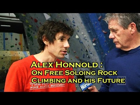 Alex Honnold :The Best Free Soloist Rock Climber in the World