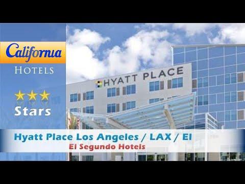 Hyatt Place Los Angeles / LAX / El Segundo, El Segundo Hotels - California