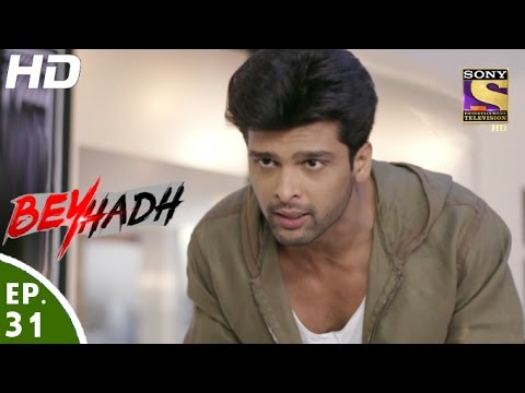 Beyhadh - बेहद - Episode 31 - 22nd November, 2016 thumbnail
