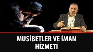 Osman BOSTAN - Musibetler ve İman Hizmeti