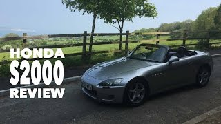 Owning A Honda S2000, Performance Car Review