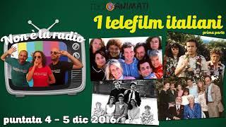 RadioAnimati - Non è la radio - puntata 4 - I telefilm italiani