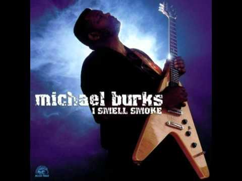 Michael Burks - Lie To Me