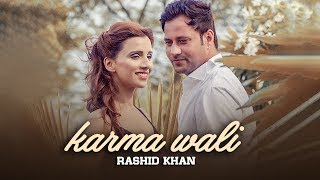KARMA WALI (Full Video) | Rashid Khan | Latest Punjabi Song 2018