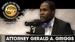Attorney Gerald Griggs Talks Voter Suppression, Holding Elected Officials Accountable + More