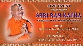 Jaunpur, U.P (05 July 2015) | Shri Ram Katha | Jagadguru Swami Rambhadracharya ji