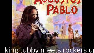 Augustus Pablo - King Tubby Meets Rockers Uptown [full album]