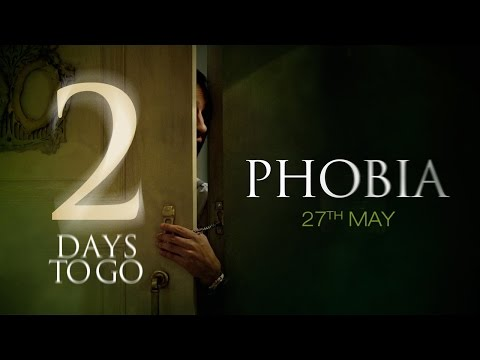 Just 2 Days To Go For Phobia