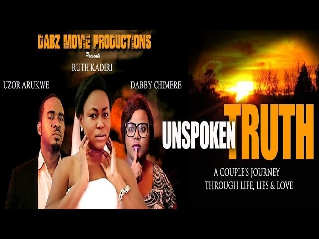 Unspoken Truth [Trailer] Latest Nigerian Movie