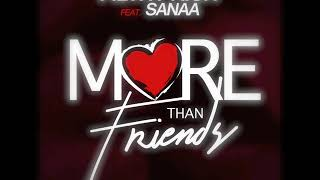 Filthy Rich - More Than Friends ft. Sanaa