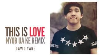 This Is Love - David Yang (Maa Vue -