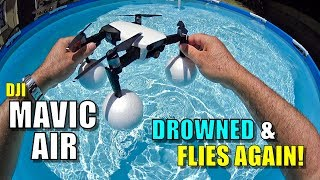 I Drowned My DJI Mavic Air Drone (With Floaties) & It Still Flies! 😆💦