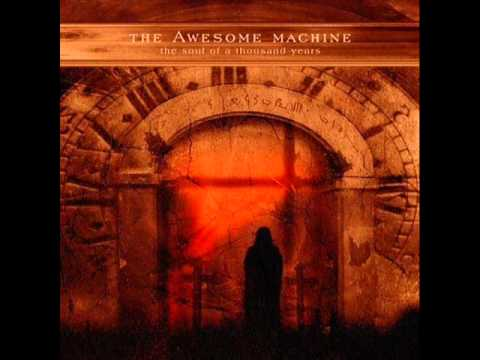 The Awesome Machine - Holy Moment
