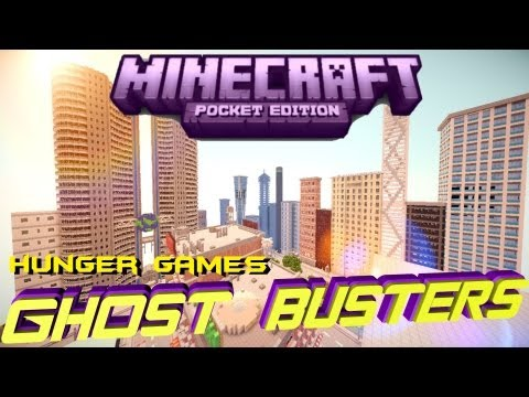 Minecraft PE Hunger Games ! [GhostBusters] [DOWNLOAD]