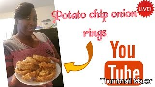 DIY ( How to make stuff potatoes chips onion rings)