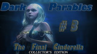 Let's Play ~ Dark Parables: The Final Cinderella Collector's Edition {Part 3}