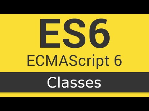 ECMAScript 6 / ES6 New Features - Tutorial 5 - Classes