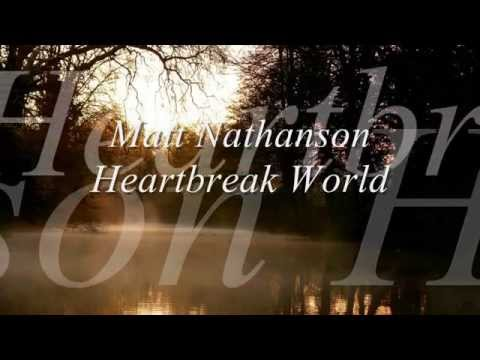 Matt Nathanson - This Heartbreak World