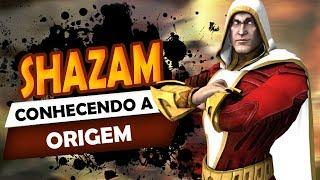 SHAZAM - Origem