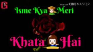 Isme Kya Meri Khata Hai | Mini clip Song 30 second | Status Tube