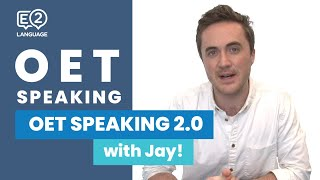 OET 2.0 Speaking with Jay