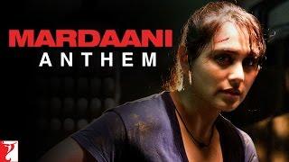 download lagu Mardaani Anthem - Rani Mukerji gratis