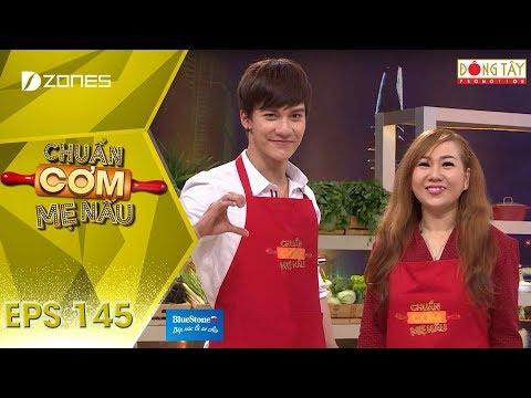 Chuẩn Cơm Mẹ Nấu 2018 | Tập 145 Full HD: Văn Huy - Anh Thư (29/04/2018)