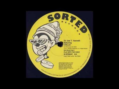 Joe T. Vanelli Feat. Csilla – Play With The Voice In Germany (Paul van Dyk Mix) - 1994