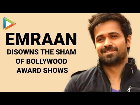 Emraan Hashmi Disowns Bollywood Awards, Mahesh Bhatt Whistles - n - Claps
