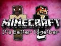 Minecraft: It's Better Together w/ Mark Part 2 - Mark Lacks D...