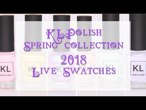 KL Polish spring 2018 Swatches + Review