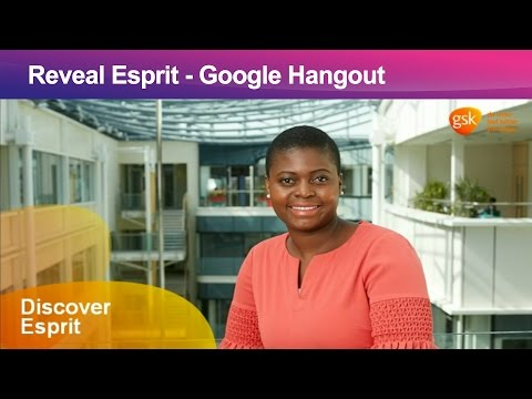 Reveal Esprit - GSK's postgraduate programme - Google Hangout
