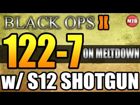 Black Ops 2: 122-7 w/ S12 SHOTGUN - BEAST MODE! - Call Of Duty: BO2 Shotgun 100+ Kill Gameplay