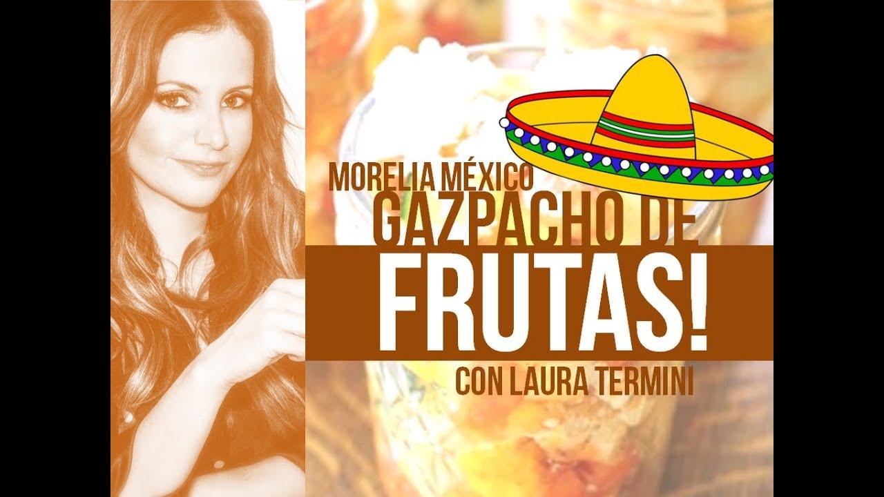 Gazpacho de Fruta Gazpacho de Frutas en Morelia