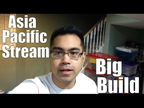 Asia Pacific Stream Big Build - Daily VLOG #446 (Mar 26/16)
