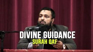 Divine Guidance – Surah Qaf – Day 1 – Tawfique Chowdhury