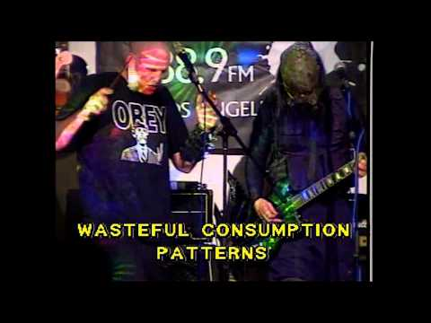 Wasteful Consumption Patterns - I Don't Care (Live)