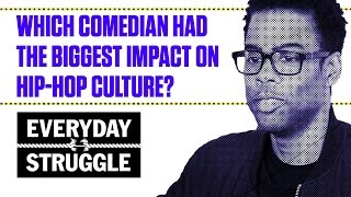 Chris Rock or Dave Chappelle: Who Had the Biggest Impact on Hip-Hop? | Everyday Struggle