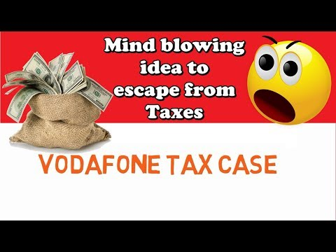 vodafone tax evasion case study The vodafone vs union of india(income tax dept) • tax evasion:-tax evasion is using illegal means to avoid paying taxes vodafone case study.