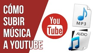 Como Subir Musica a Youtube