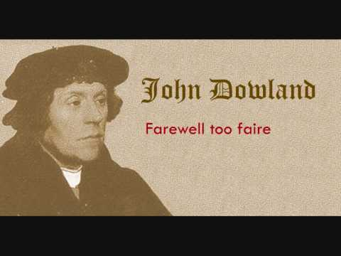 John Dowland - Farewell too faire