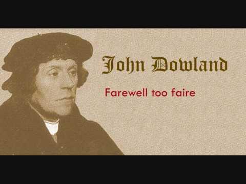 John Dowland - Farewell too faire