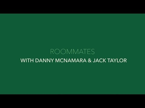 #IRLU21 ROOMMATES | Danny McNamara & Jack Taylor