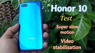 Honor 10//test  super slow motion //video stabilisation