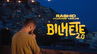 "Rashid (part. Luccas Carlos) - ""Bilhete 2.0"""