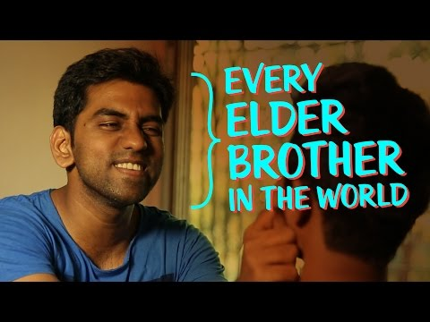 Every Elder Brother In The World video