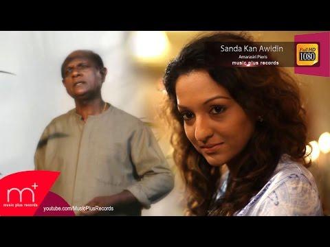 Sanda Kan Awidin - Amarasiri Pieris video
