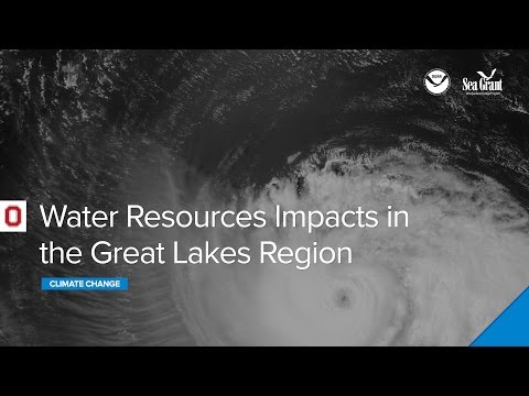 Climate Change and Water Resources Impacts in the Great Lakes Region