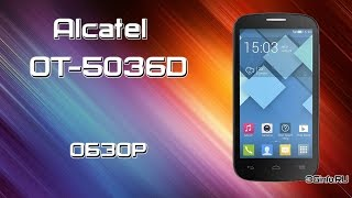 Обзор Alcatel 5036D